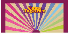 Come Together 230 x 120